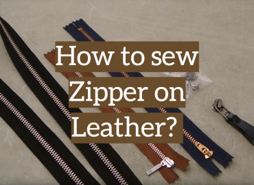 How to Sew Zipper on Leather? The Main Aspects of Broken Lock Replacement