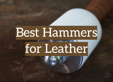 5 Best Hammers for Leather Review