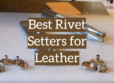 5 Best Rivet Setters for Leather