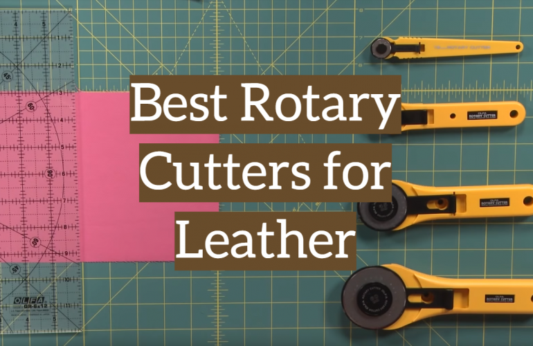 5 Best Rotary Cutters for Leather