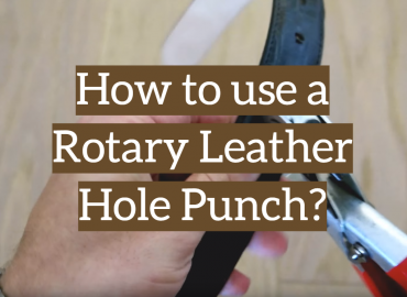 How to use a Rotary Leather Hole Punch?