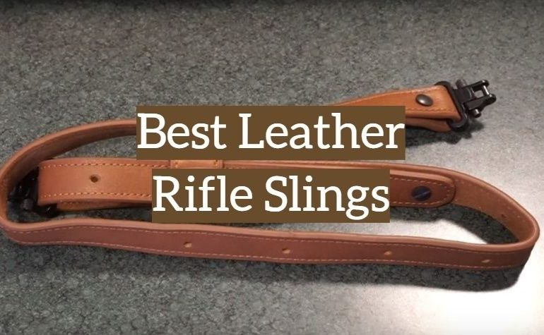 5 Best Leather Rifle Slings