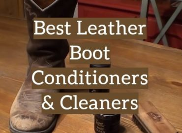 10 Best Leather Boot Conditioners & Cleaners