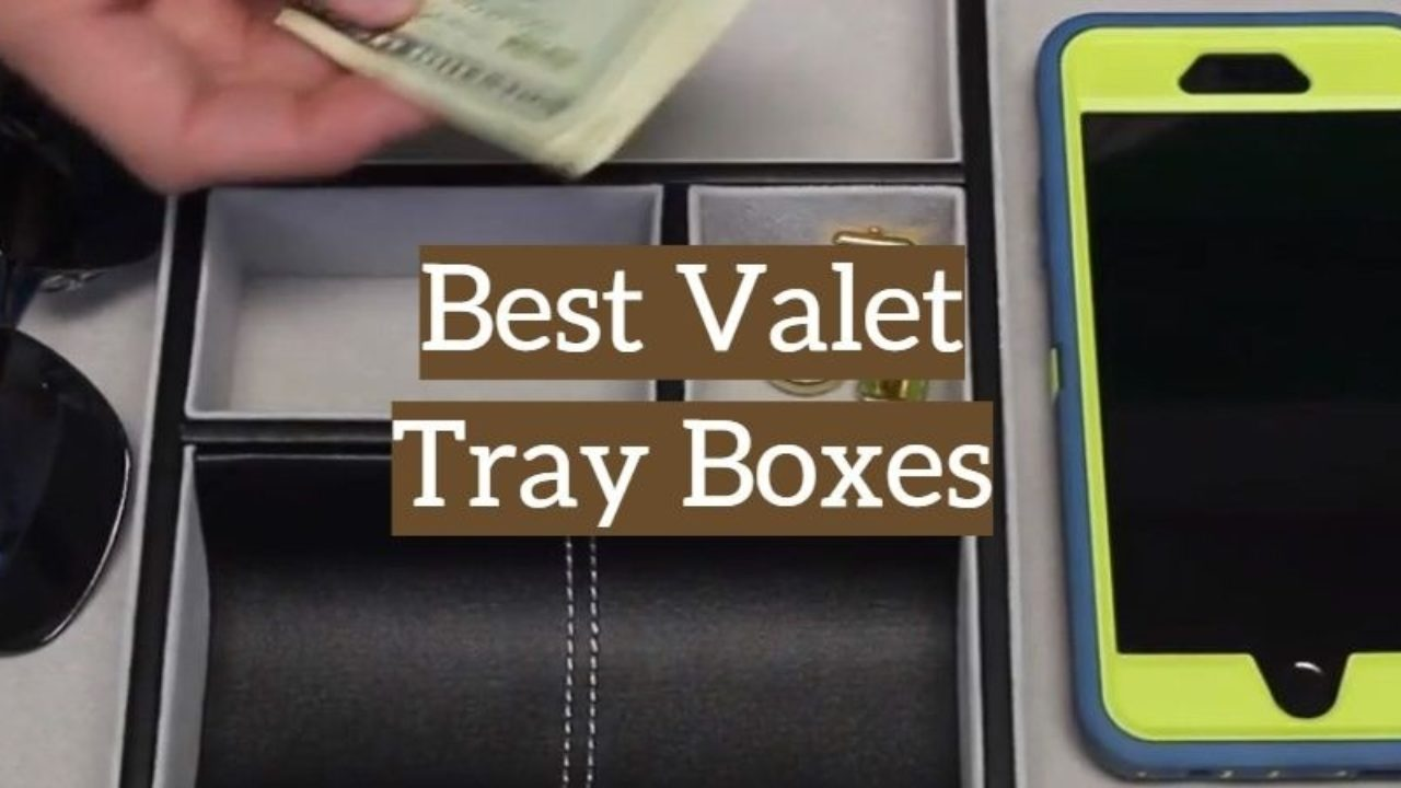 Top 10 Best Valet Tray Boxes For Men 2019 Reviews