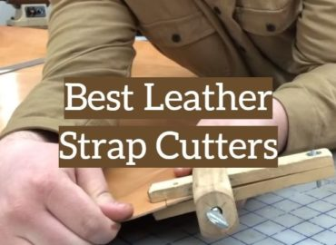 5 Best Leather Strap Cutters