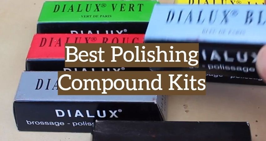 top 5 best polishing compound kits  2019 reviews