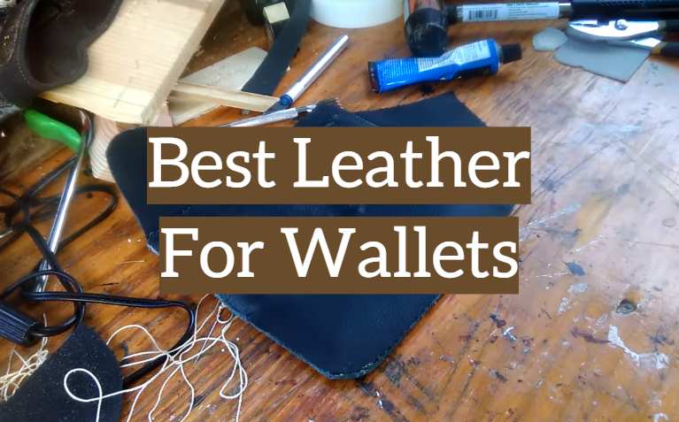 5 Best Leather For Wallets