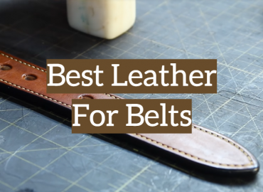 Best Leather For Belts