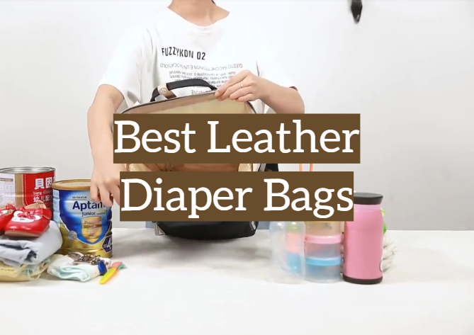 5 Best Leather Diaper Bags