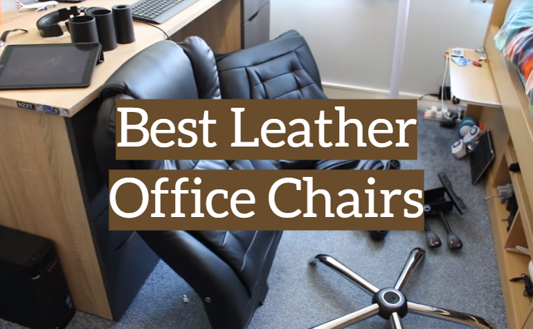 5 Best Leather Office Chairs