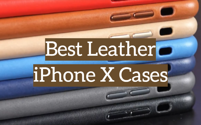5 Best Leather iPhone X Cases
