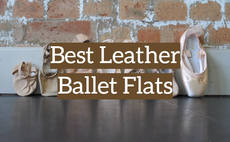 5 Best Leather Ballet Flats