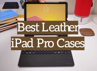 Best Leather iPad Pro Cases