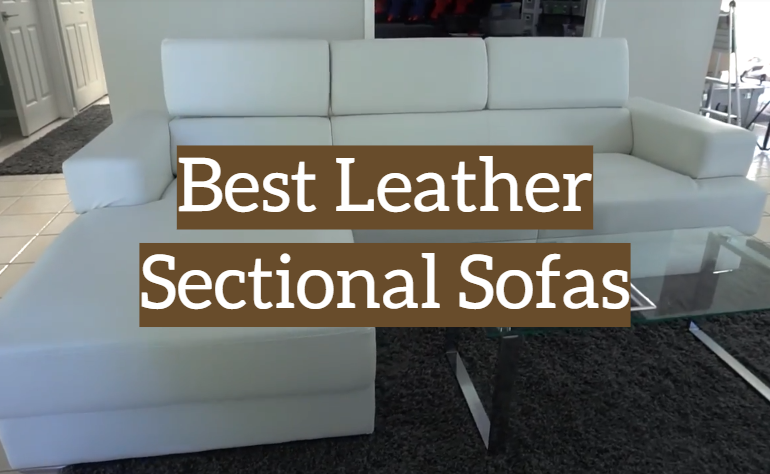 5 Best Leather Sectional Sofas