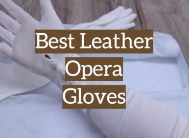 5 Best Leather Opera Gloves