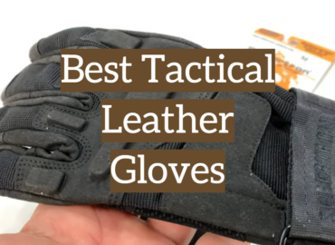 5 Best Tactical Leather Gloves