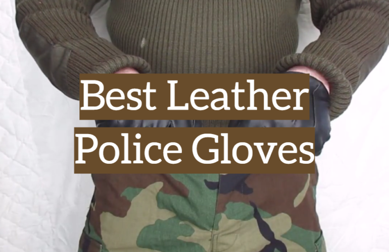 5 Best Leather Police Gloves