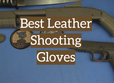 Best Leather Shooting Gloves