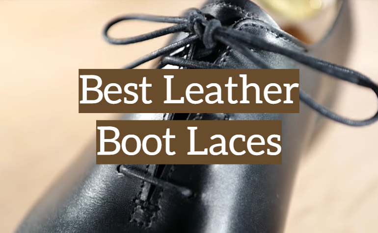 5 Best Leather Boot Laces