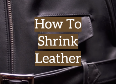 How To Shrink Leather