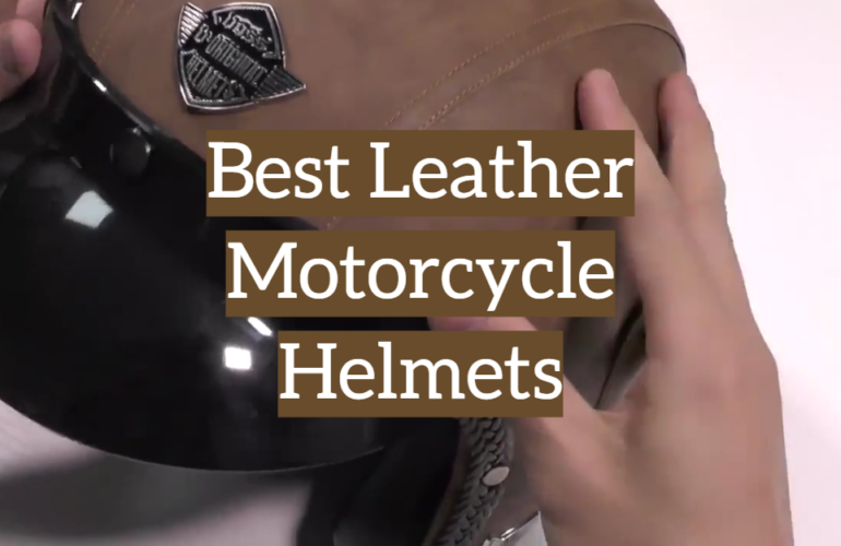 5 Best Leather Motorcycle Helmets