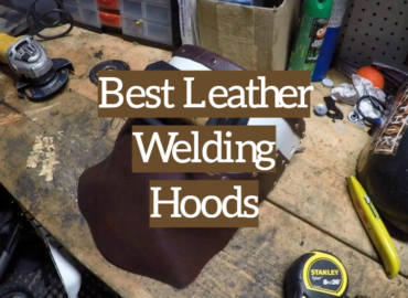 Best Leather Welding Hoods