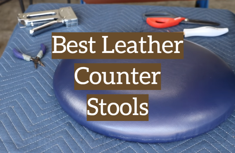 5 Best Leather Counter Stools