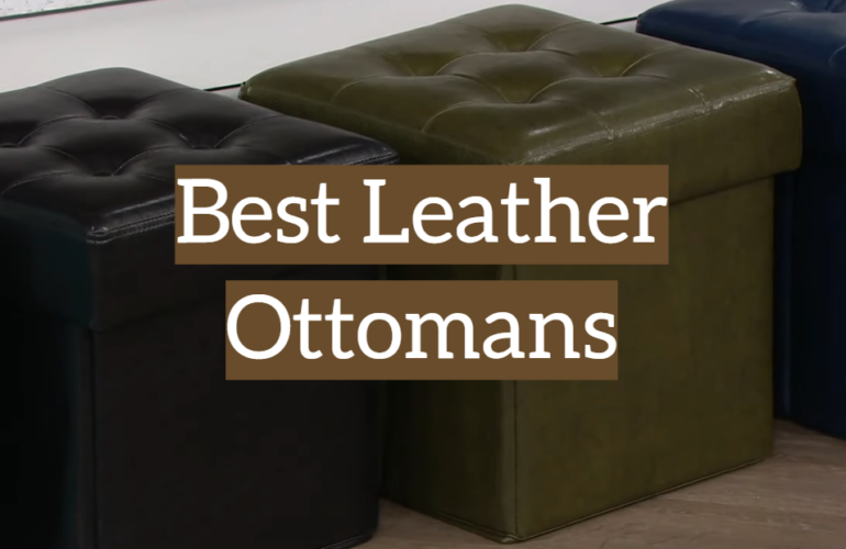 5 Best Leather Ottomans