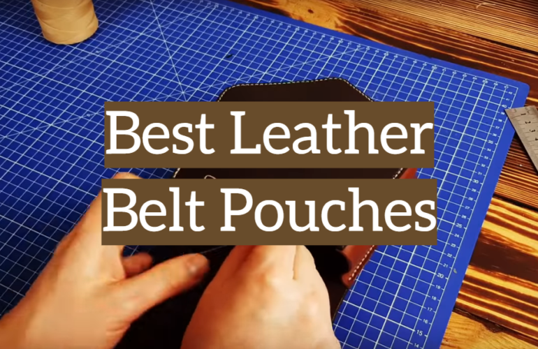 5 Best Leather Belt Pouches