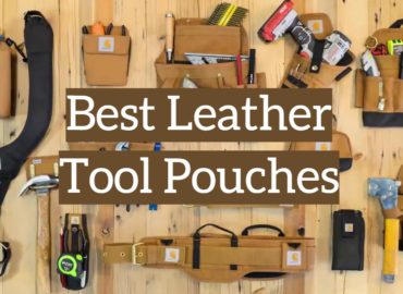 Best Leather Tool Pouches