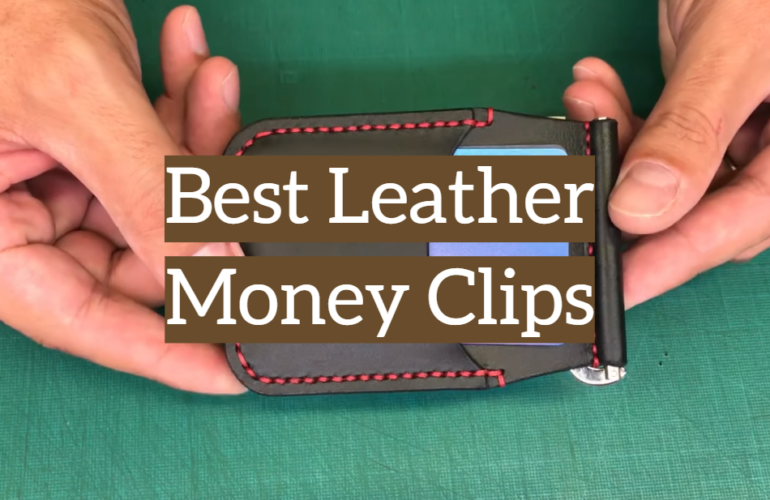 5 Best Leather Money Clips