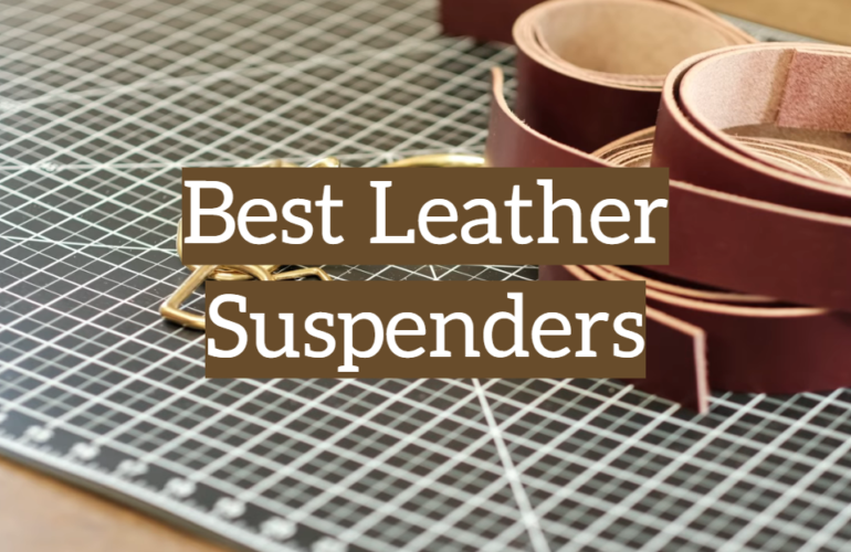 5 Best Leather Suspenders