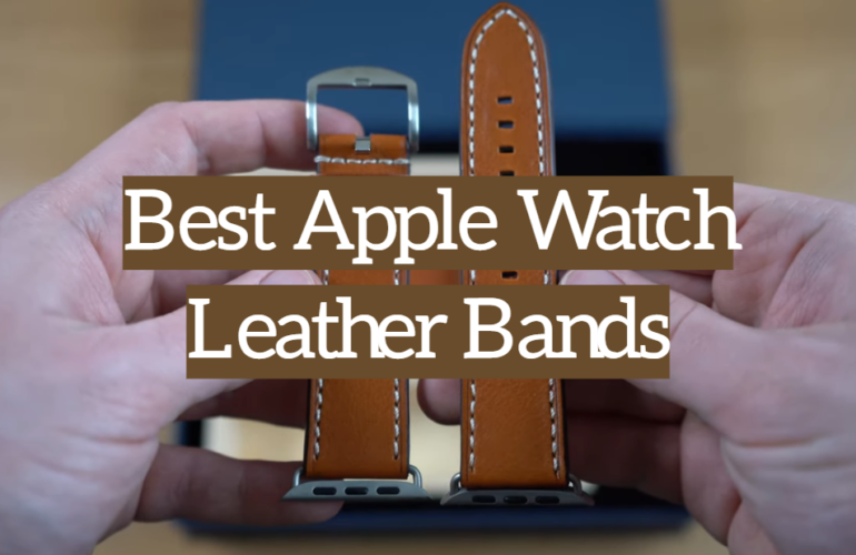 5 Best Apple Watch Leather Bands
