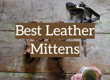 5 Best Leather Mittens