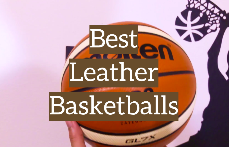 5 Best Leather Basketballs