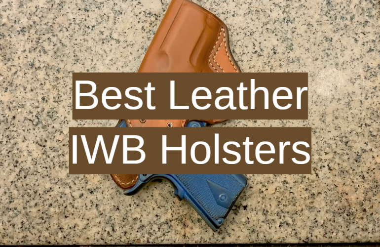 5 Best Leather IWB Holsters