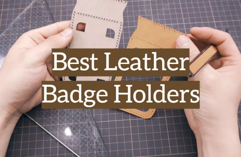 5 Best Leather Badge Holders