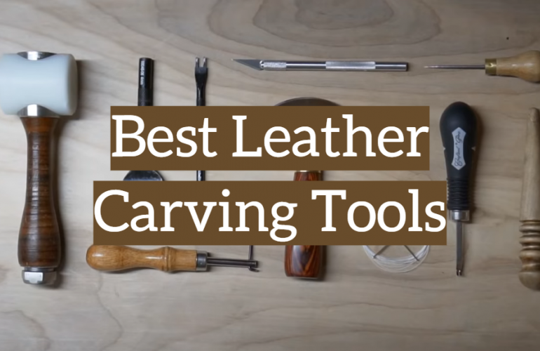 5 Best Leather Carving Tools