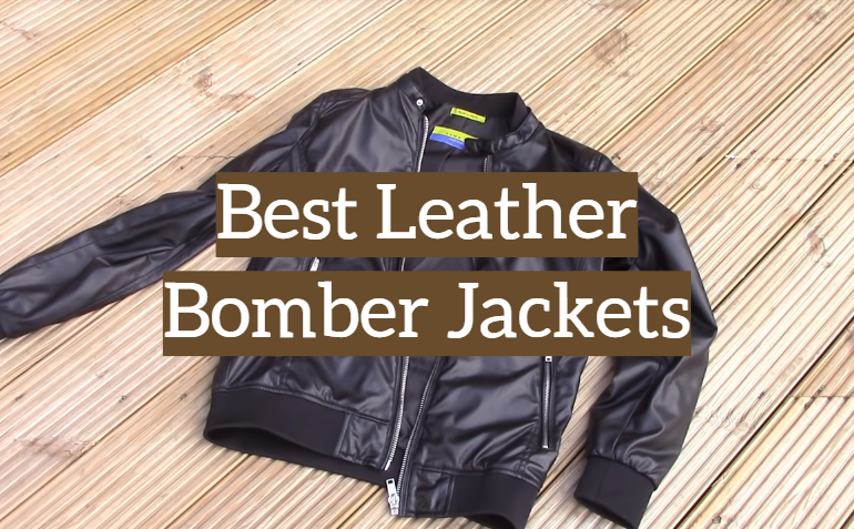 5 Best Leather Bomber Jackets