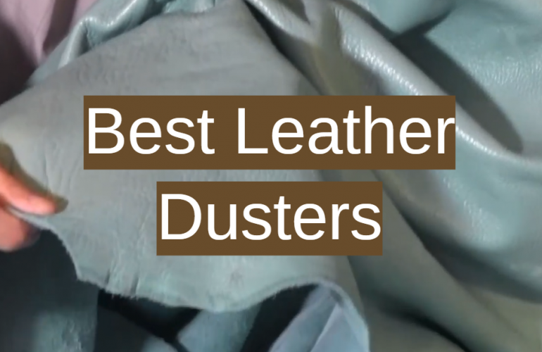 5 Best Leather Dusters