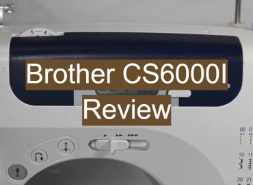 Brother CS6000I Review