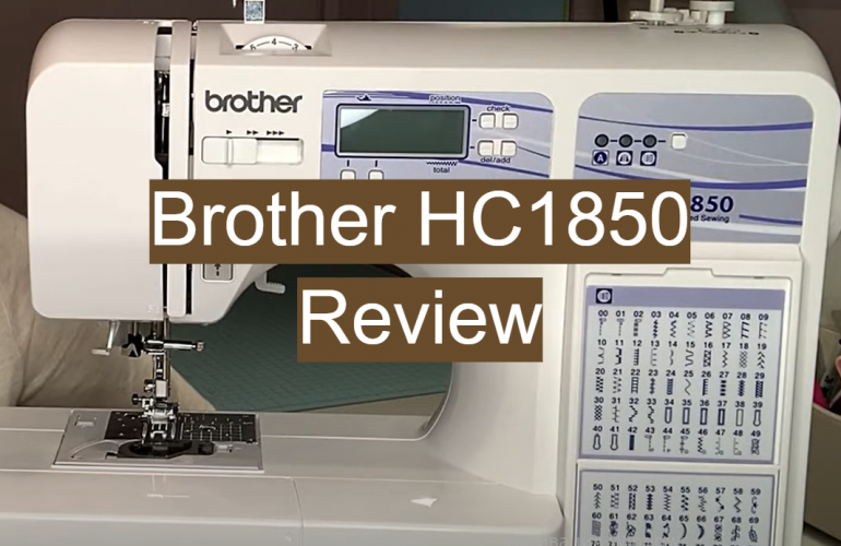 Brother HC1850 Review